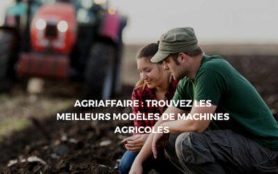 Agriaffaire: La référence Européenne en machinisme agricole