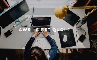 Tout ce qu'il faut savoir de AWS